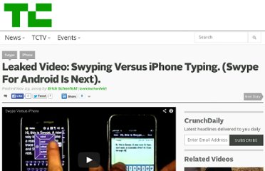 http://techcrunch.com/2009/11/23/swype-iphone-leaked-video-android/