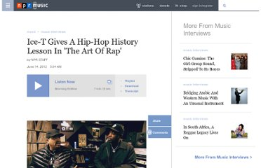 http://www.npr.org/2012/06/14/154962021/ice-t-gives-a-hip-hop-history-lesson-in-the-art-of-rap