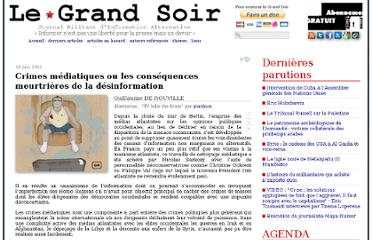 http://www.legrandsoir.info/crimes-mediatiques-ou-les-consequences-meurtrieres-de-la-desinformation.html