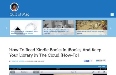 http://www.cultofmac.com/173945/how-to-read-kindle-books-in-ibooks-and-keep-your-library-in-the-cloud-how-to/