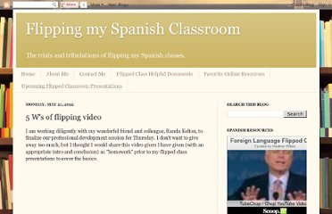http://spanishflippedclass.blogspot.com/2012/05/5-ws-of-flipping-video.html