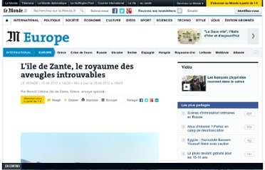 http://www.lemonde.fr/europe/article/2012/06/15/l-ile-de-zante-le-royaume-des-aveugles-introuvables_1718546_3214.html