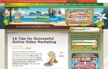 http://www.socialmediaexaminer.com/16-tips-for-successful-online-video-marketing/