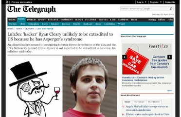 http://www.telegraph.co.uk/news/uknews/law-and-order/9334419/LulzSec-hacker-Ryan-Cleary-unlikely-to-be-extradited-to-US-because-he-has-Aspergers-syndrome.html