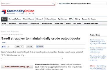 http://www.commodityonline.com/news/saudi-struggles-to-maintain-daily-crude-output-quota-37700-3-37701.html