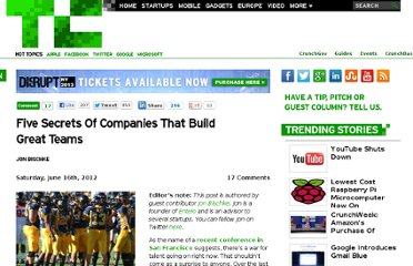 http://techcrunch.com/2012/06/16/five-secrets-of-companies-that-build-great-teams/