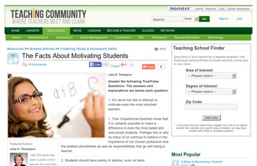 http://teaching.monster.com/benefits/articles/6998-the-facts-about-motivating-students