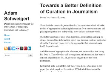 http://adamschweigert.com/towards-a-better-definition-of-curation-in-journalism/