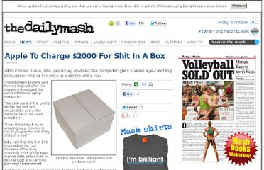 http://www.thedailymash.co.uk/news/science-technology/apple-to-charge-2000-for-shit-in-a-box-20080116663