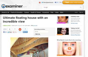 http://www.examiner.com/article/ultimate-floating-house-with-an-incredible-view