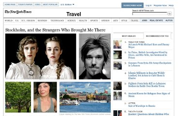 http://travel.nytimes.com/2012/06/17/travel/stockholm-and-the-strangers-who-brought-me-there.html?pagewanted=1
