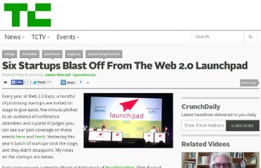 http://techcrunch.com/2010/05/06/six-startups-blast-off-from-the-web-2-0-launchpad/