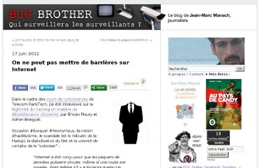 http://bugbrother.blog.lemonde.fr/2012/06/17/on-ne-peut-pas-mettre-de-barrieres-sur-internet/#xtor=RSS-32280322