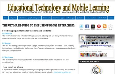 http://www.educatorstechnology.com/2012/06/ultimate-guide-to-use-of-blogs-in.html