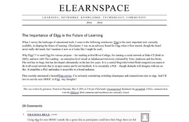 http://www.elearnspace.org/blog/2010/05/06/the-importance-of-elgg-in-the-future-of-learning/
