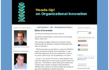 http://thinksmart.typepad.com/headsup_on_organizational/2004/12/ethics_of_innov.html