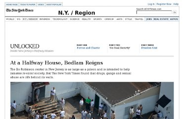 http://www.nytimes.com/2012/06/18/nyregion/at-bo-robinson-a-halfway-house-in-new-jersey-bedlam-reigns.html?_r=1&hp