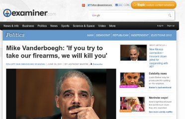 http://www.examiner.com/article/mike-vanderboegh-if-you-try-to-take-our-firearms-we-will-kill-you