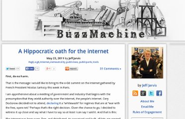http://buzzmachine.com/2011/05/23/a-hippocratic-oath-for-the-internet/