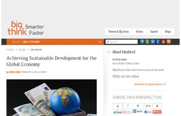 http://bigthink.com/ideafeed/achieving-sustainable-development-for-the-global-economy