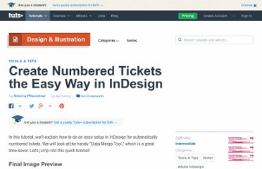 http://vector.tutsplus.com/tutorials/tools-tips/create-numbered-tickets-the-easy-way-in-indesign/