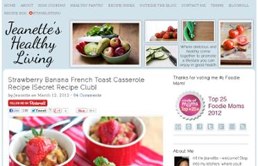 http://jeanetteshealthyliving.com/2012/03/strawberry-banana-french-toast-casserole-recipe-secret-recipe-club.html