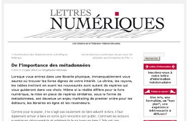 http://www.lettresnumeriques.be/2012/06/15/de-limportance-des-metadonnees/