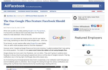 http://allfacebook.com/the-one-google-plus-feature-facebook-should-fear_b49121