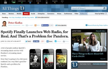http://allthingsd.com/20120619/spotify-finally-launches-web-radio-for-real-and-thats-a-problem-for-pandora/