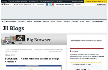 http://bigbrowser.blog.lemonde.fr/2012/06/19/boulette-adidas-retire-des-baskets-au-design-raciste/#xtor=RSS-32280322