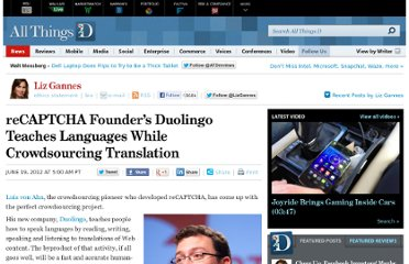 http://allthingsd.com/20120619/recaptcha-founders-duolingo-teaches-languages-while-crowdsourcing-translation/
