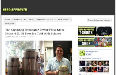 http://nerdapproved.com/misc-gadgets/the-chemkeg-dominator-dewar-flask-stein-keeps-4-3l-of-beer-ice-cold-with-science/