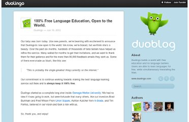 http://blog.duolingo.com/post/25434314784/100-free-language-education-open-to-the-world