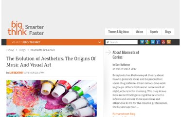 http://bigthink.com/insights-of-genius/the-evolution-of-aesthetics-the-origins-of-music-and-visual-art