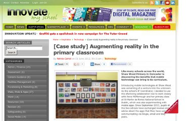 http://www.innovatemyschool.com/industry-expert-articles/item/231-case-study-augmenting-reality-in-the-primary-classroom.html