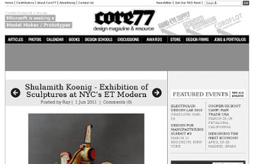 http://www.core77.com/blog/exhibitions/shulamith_koenig_-_exhibition_of_sculptures_at_nycs_et_modern_19481.asp