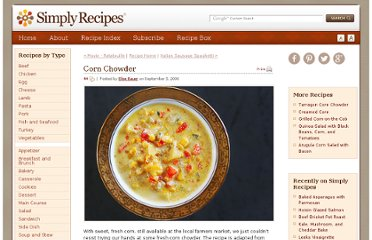 http://www.simplyrecipes.com/recipes/corn_chowder/