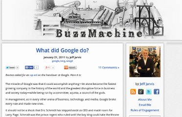 http://buzzmachine.com/2011/01/21/what-did-google-do/