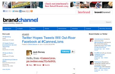 http://www.brandchannel.com/home/post/2012/06/19/Cannes-Lions-Twitter-vs-Facebook-061912.aspx