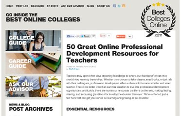 http://www.bestcollegesonline.com/blog/2012/06/19/50-excellent-online-professional-development-resources-for-teachers/