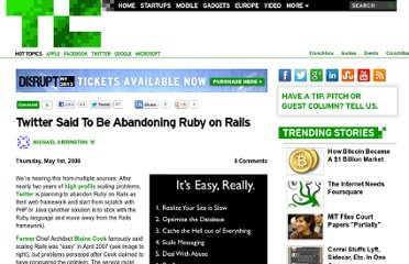 http://techcrunch.com/2008/05/01/twitter-said-to-be-abandoning-ruby-on-rails/
