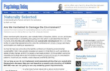 http://www.psychologytoday.com/blog/naturally-selected/201206/are-we-hardwired-damage-the-environment
