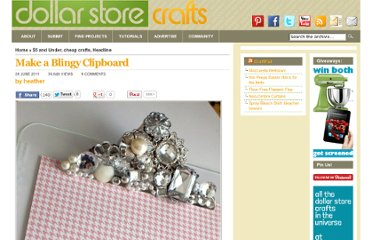 http://dollarstorecrafts.com/2011/06/make-a-blingy-clipboard/