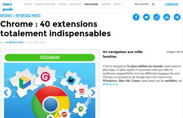 http://www.tomsguide.fr/article/Chrome-extensions,5-159.html