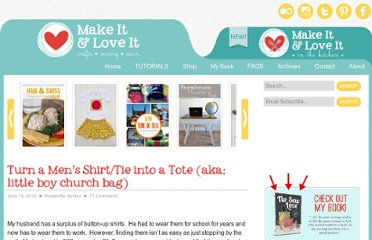 http://www.makeit-loveit.com/2012/06/turn-a-mens-shirttie-into-tote-aka-little-boy-church-bag.html