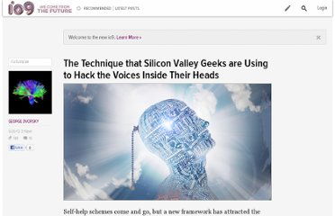 http://io9.com/5920013/the-secret-technique-that-silicon-valley-geeks-are-using-to-hack-the-voices-inside-their-heads