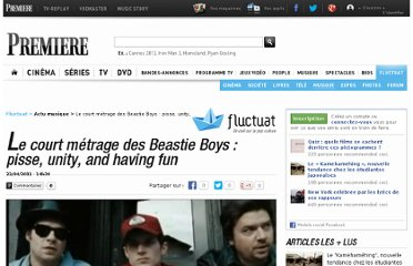 http://fluctuat.premiere.fr/Musique/News-Videos/Le-court-metrage-des-Beastie-Boys-pisse-unity-and-having-fun-3241626