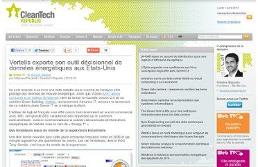 http://www.cleantechrepublic.com/2009/02/25/vertelis-exporte-son-outil-decisionnel-de-donnees-energetiques-aux-etats-unis/