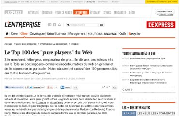 http://lentreprise.lexpress.fr/internet/classement-e-business-les-100-premiers-pure-players-du-web-en-france_33519.html?xtor=EPR-11-%5BENT_Zapping%5D-20120621--108074090@208776598-20120621072250