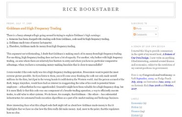 http://rick.bookstaber.com/2009/07/goldman-and-high-frequency-trading.html